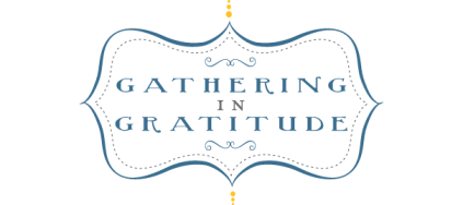 gatheringingratitude